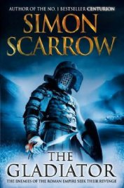 The Gladiator - Scarrow Simon