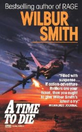 A Time to Die - Smith Wilbur