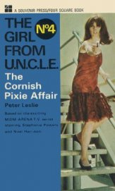 [The Girl From UNCLE 04] - The Cornish Pixie Affair - Leslie Peter