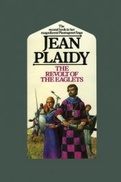 The Revolt of the Eaglets - Plaidy Jean