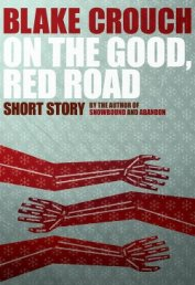 On the Good, Red Road - Crouch Blake