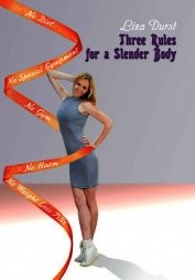 Книга Three Rules of a Slender Body - Автор Durst Liza