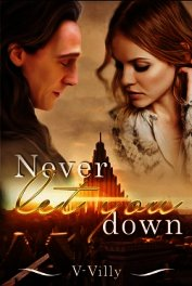 Never Let You Down (СИ)