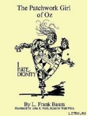 The Patchwork Girl of Oz - Baum Lyman Frank