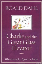 Dahl Roald - Charlie and the Great Glass Elevator
