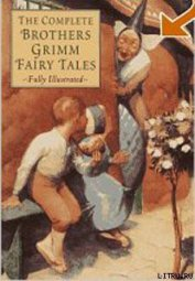Grimm The brothers - Grimms' Fairy Tales