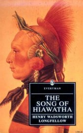 Longfellow Henry Wadsworth - The Song of Hiawatha